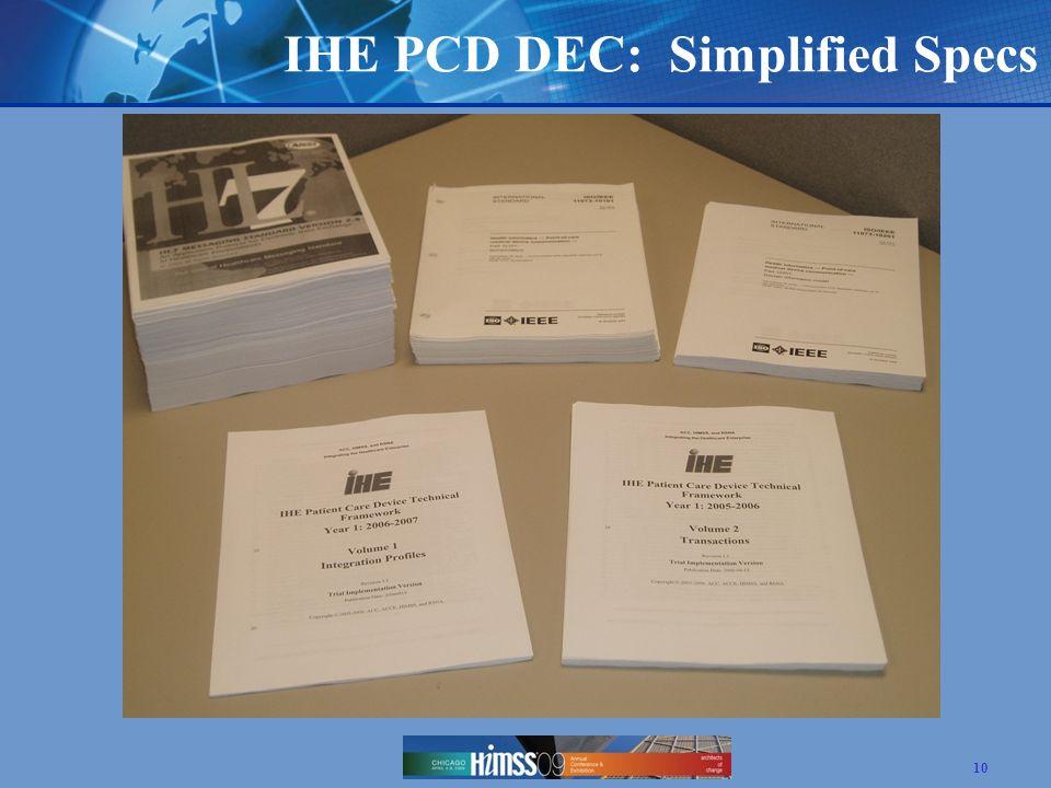 IHE PCD DEC: Simplified Specs