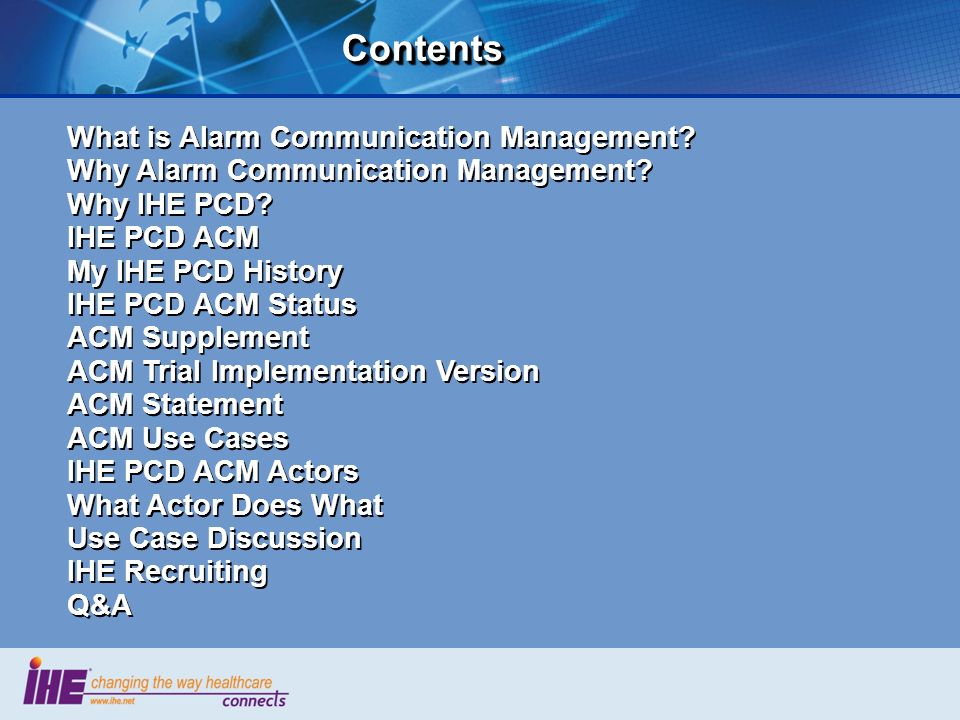 Contents What is Alarm Communication Management