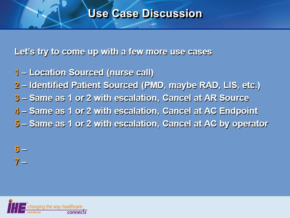 Use Case Discussion Let's try to come up with a few more use cases