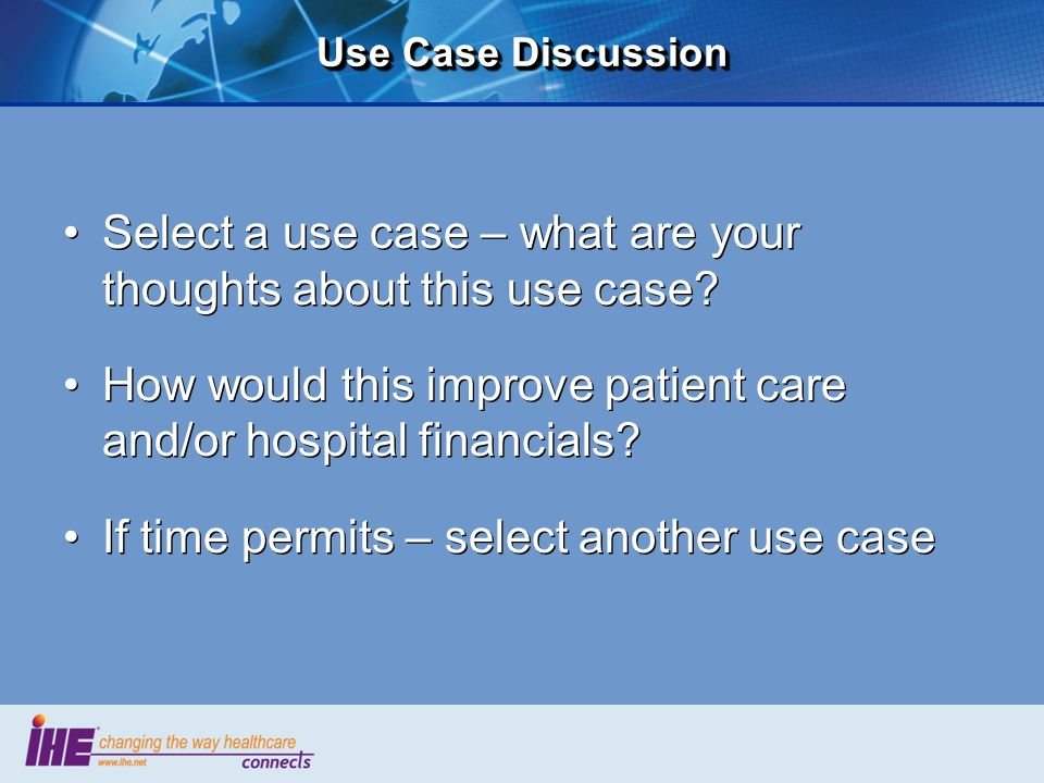 Select a use case – what are your thoughts about this use case