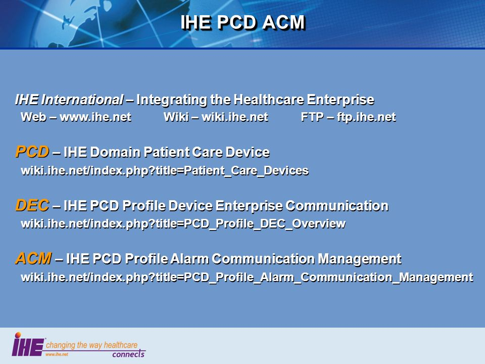 IHE PCD ACM PCD – IHE Domain Patient Care Device