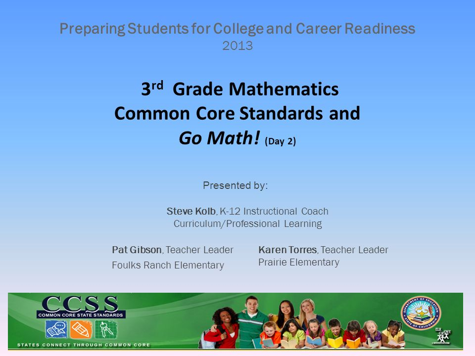 3rd Grade Mathematics Common Core Standards And Go Math Day 2