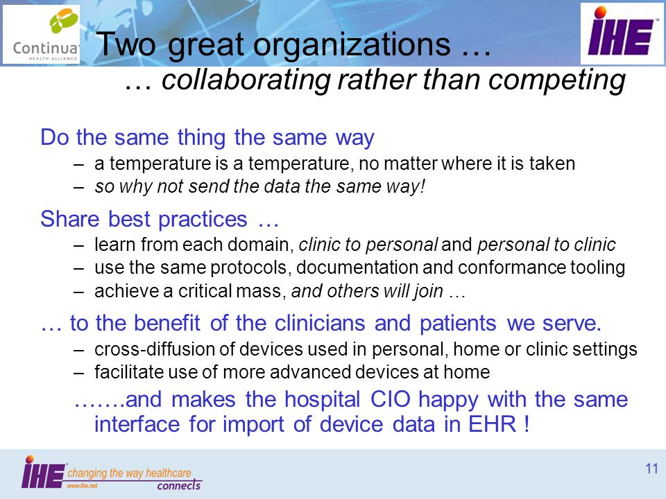 Two great organizations … … collaborating rather than competing