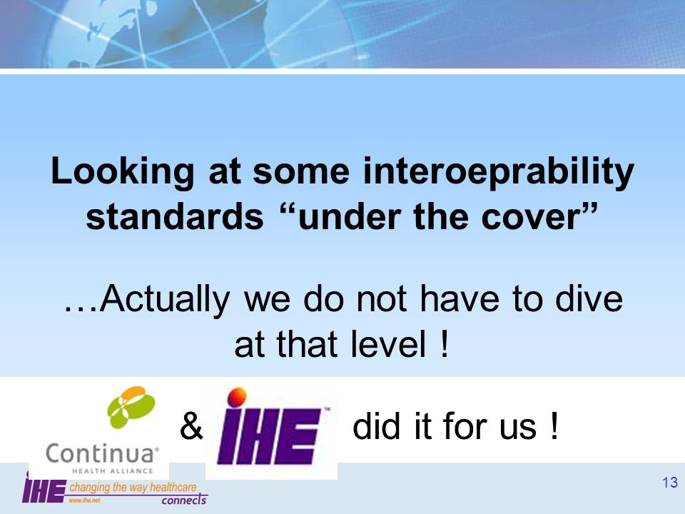 Looking at some interoeprability standards under the cover
