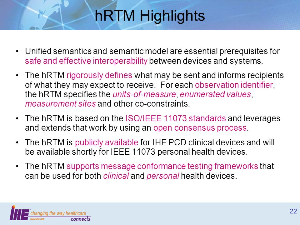 hRTM Highlights Unified semantics and semantic model are essential prerequisites for safe and effective interoperability between devices and systems.