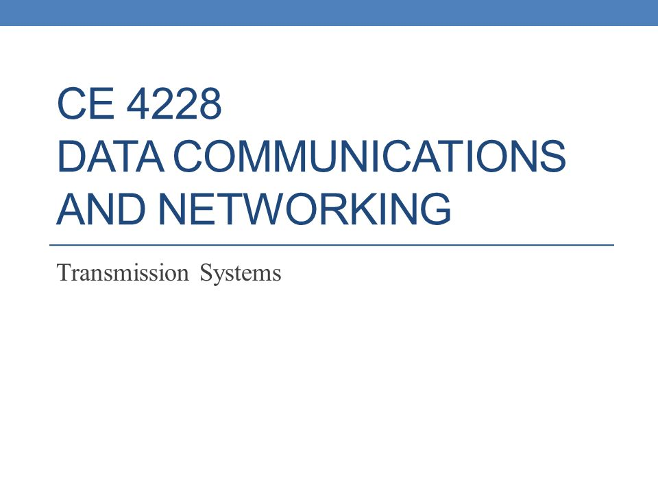 CE 4228 Data Communications and Networking