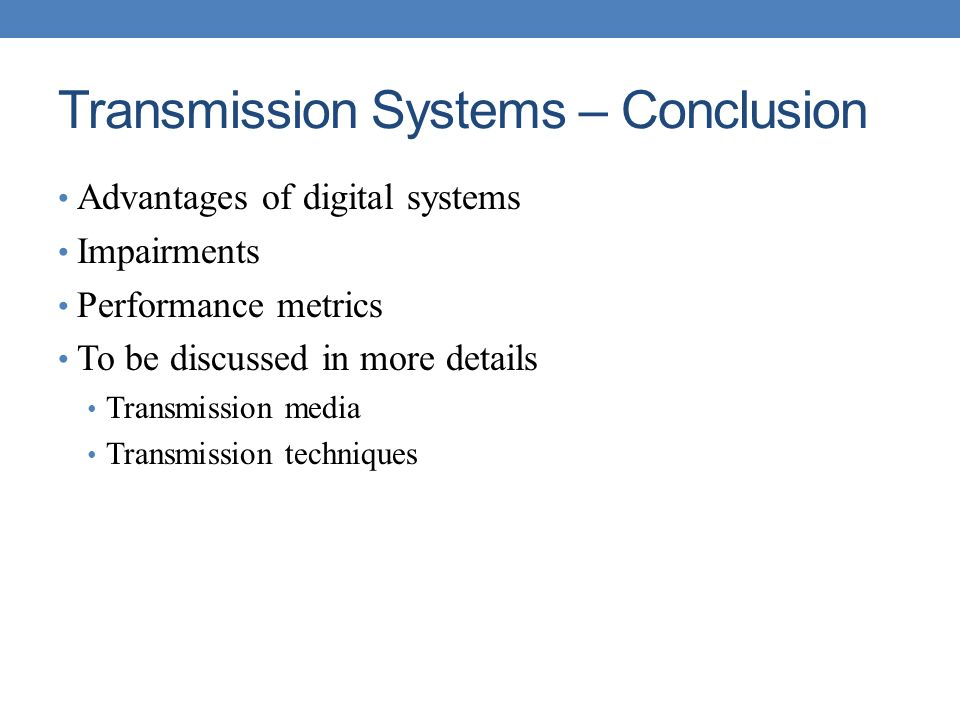 Transmission Systems – Conclusion
