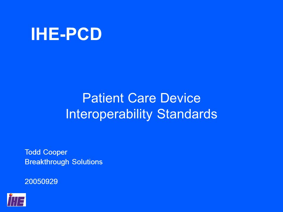 Patient Care Device Interoperability Standards