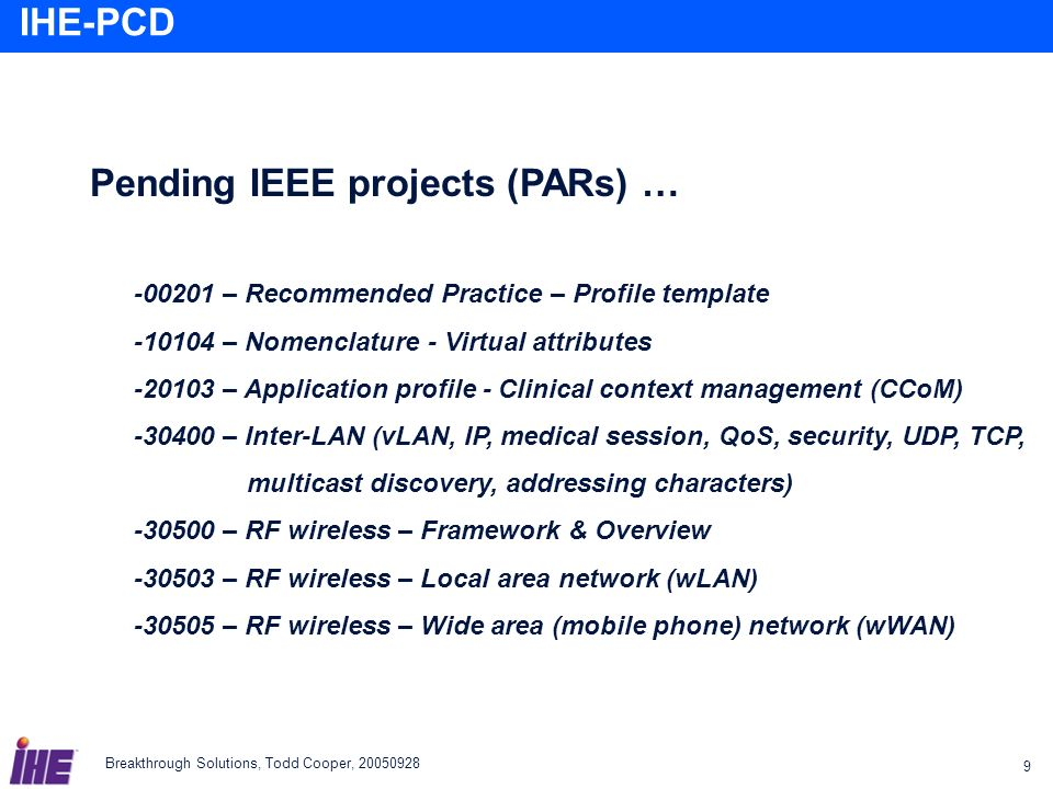 Pending IEEE projects (PARs) …