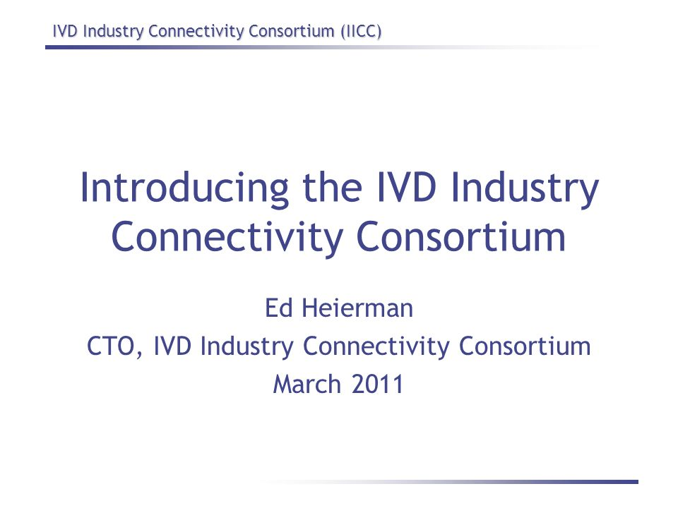 Introducing the IVD Industry Connectivity Consortium
