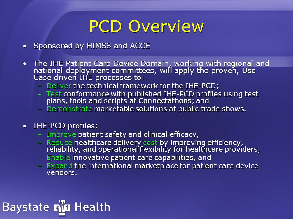 PCD Overview Sponsored by HIMSS and ACCE