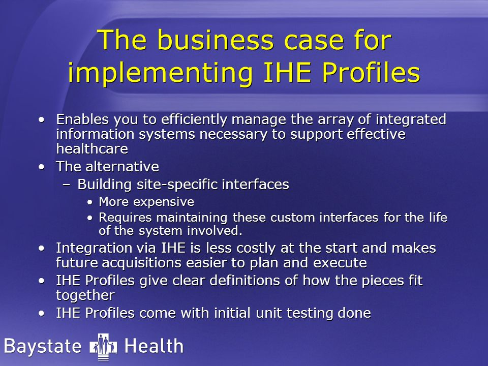 The business case for implementing IHE Profiles