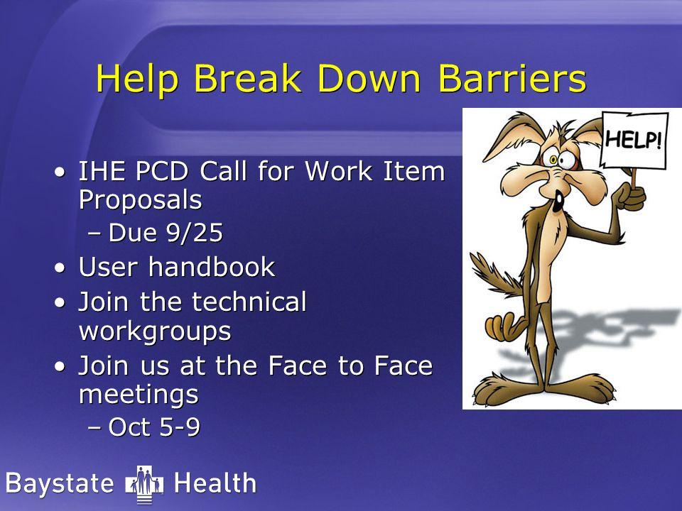 Help Break Down Barriers