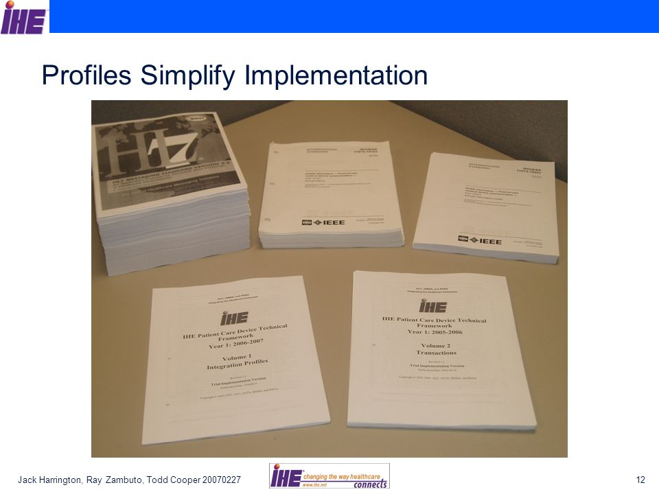Profiles Simplify Implementation