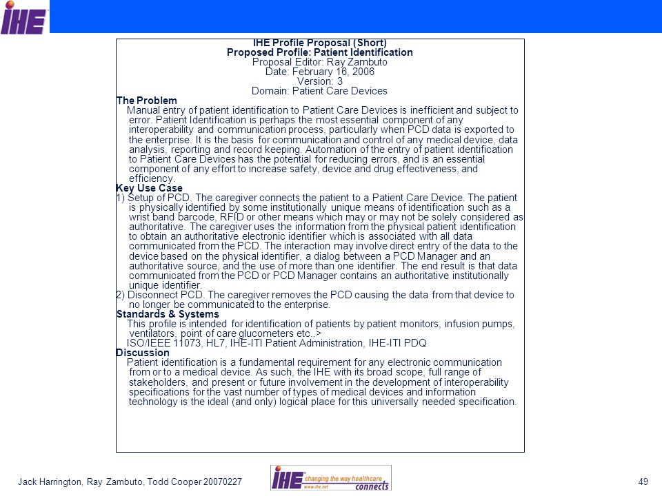 IHE Profile Proposal (Short) Proposed Profile: Patient Identification