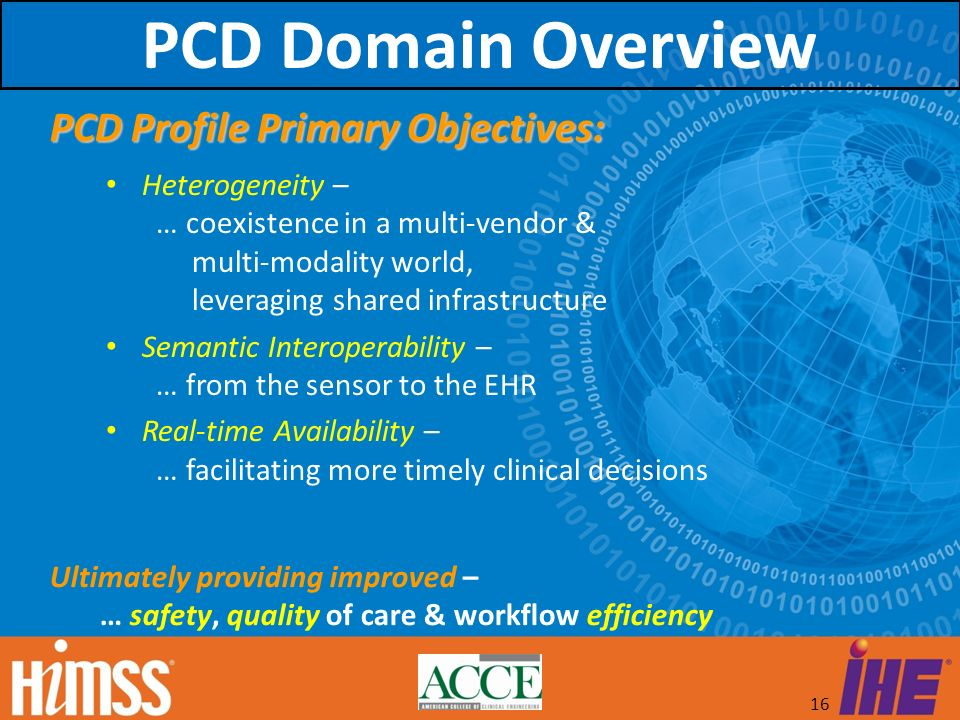 PCD Domain Overview PCD Profile Primary Objectives: