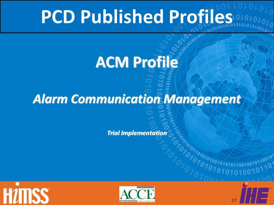 PCD Published Profiles Alarm Communication Management