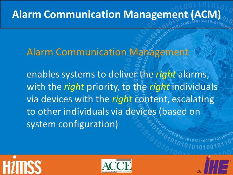 Alarm Communication Management (ACM)