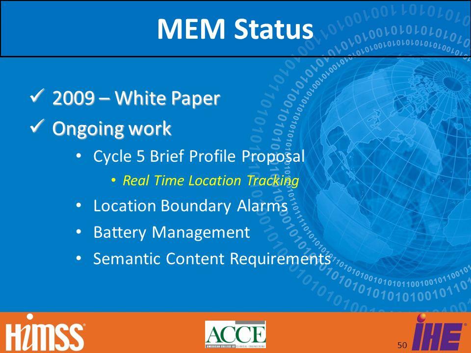 MEM Status 2009 – White Paper Ongoing work