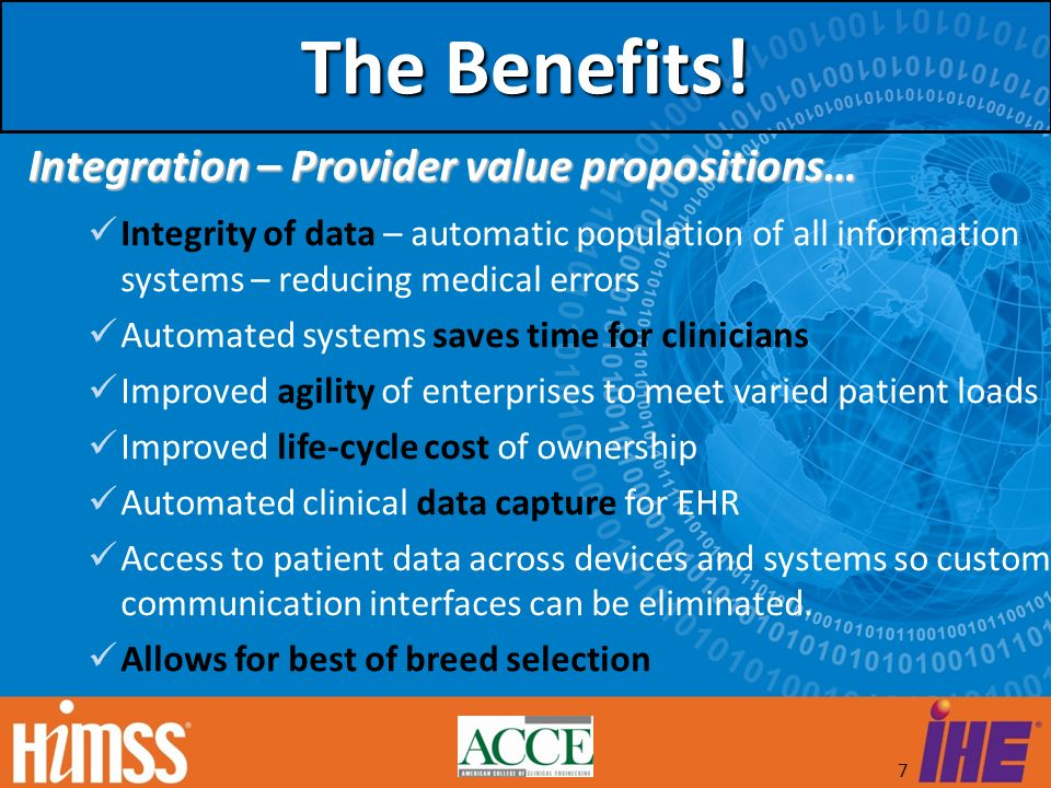 The Benefits! Integration – Provider value propositions…