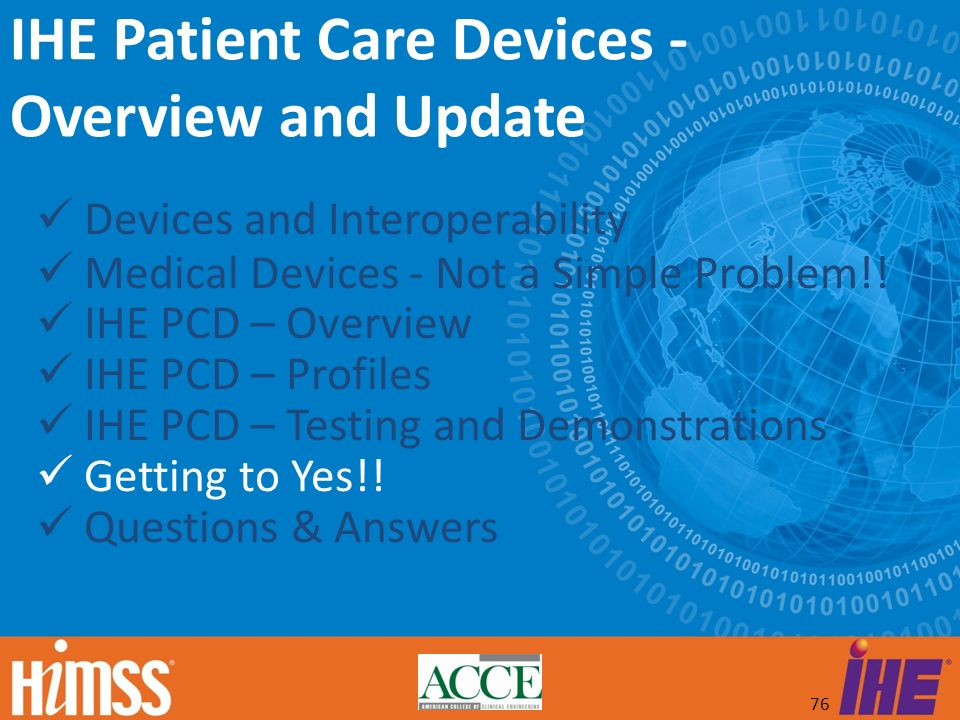 IHE Patient Care Devices - Overview and Update
