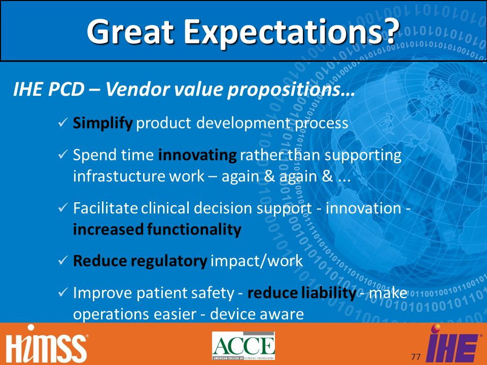 Great Expectations IHE PCD – Vendor value propositions…