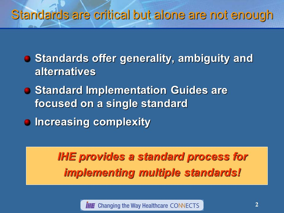 Standards are critical but alone are not enough