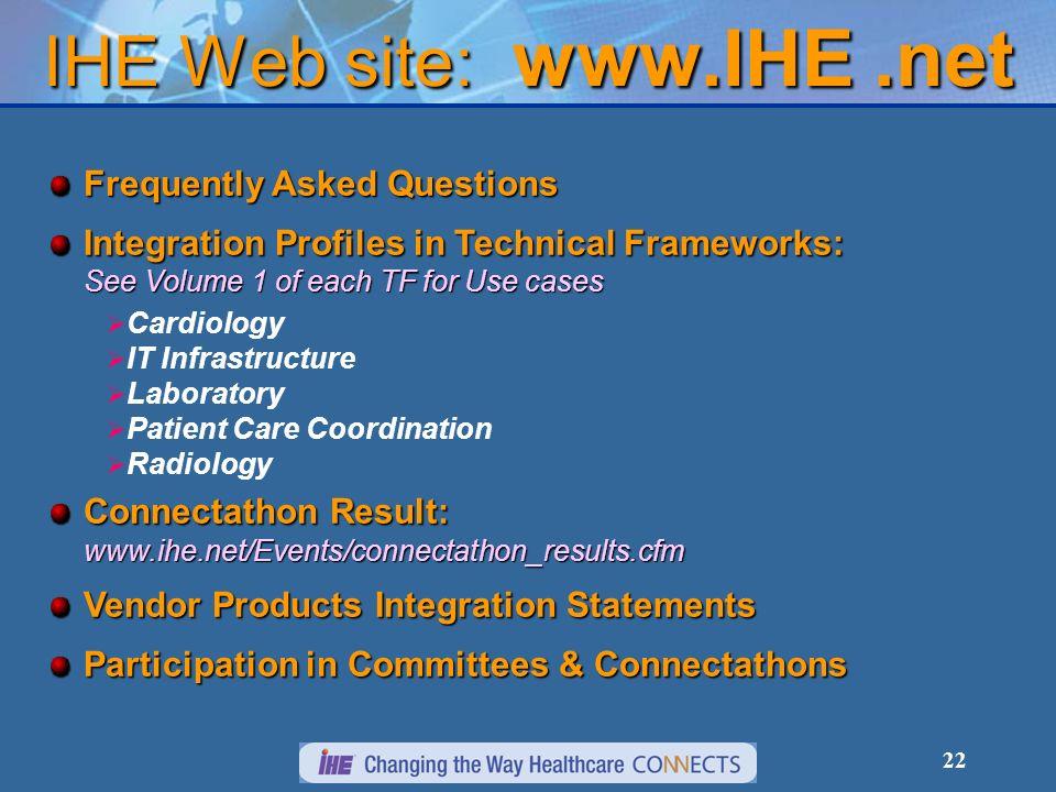IHE Web site: www.IHE .net