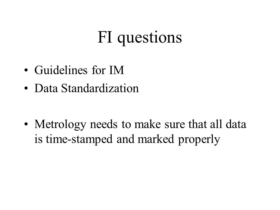 FI questions Guidelines for IM Data Standardization