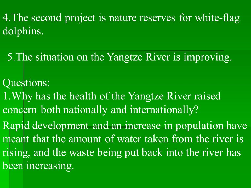4.The second project is nature reserves for white-flag