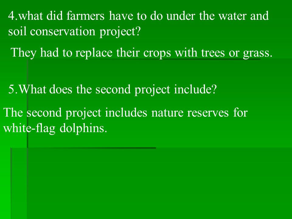 4.what did farmers have to do under the water and