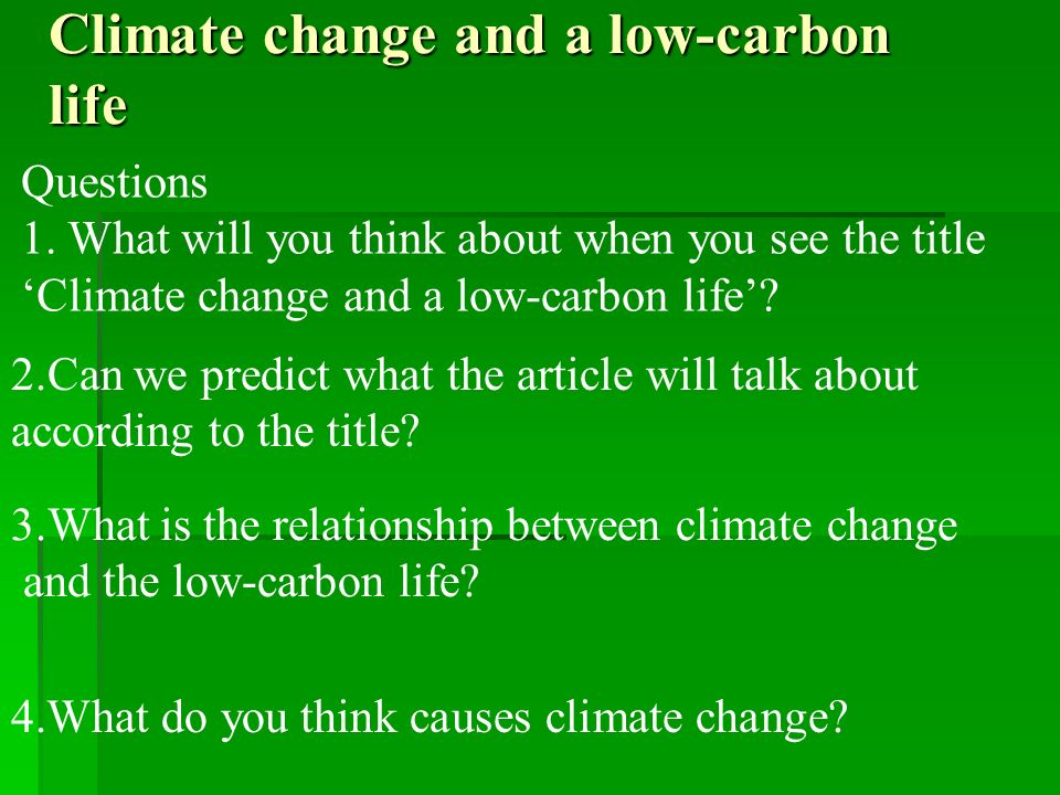 Climate change and a low-carbon life