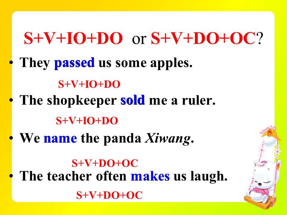 S+V+IO+DO or S+V+DO+OC