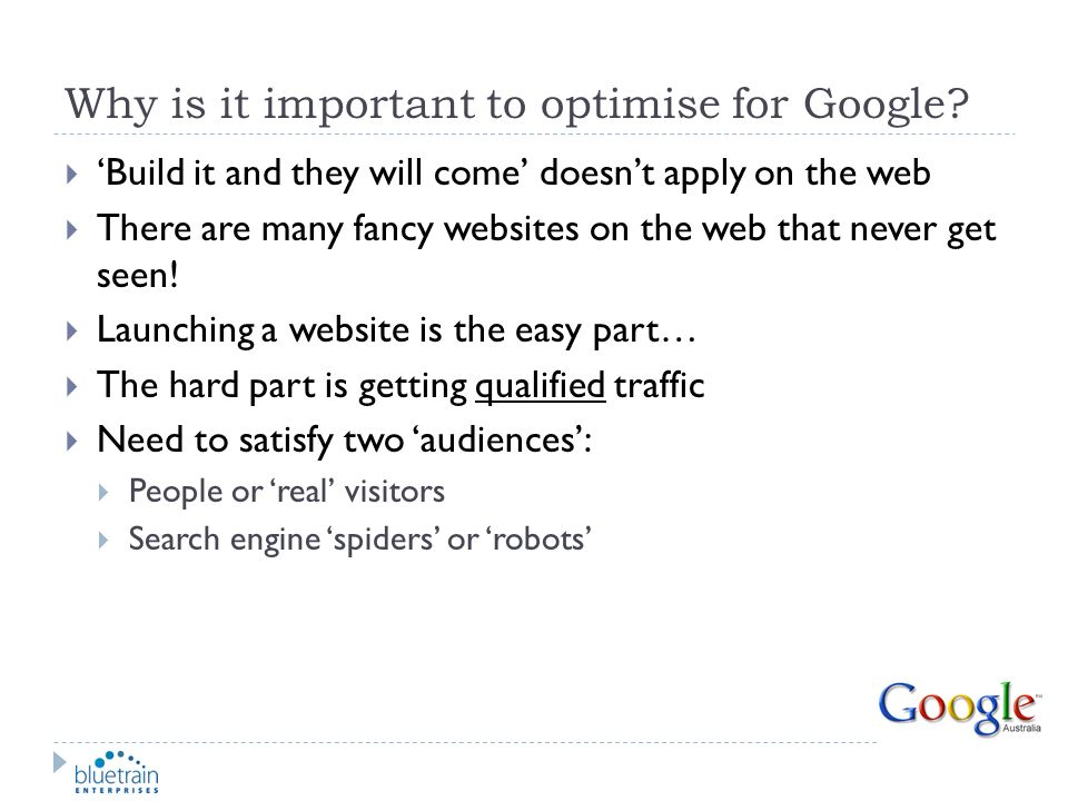 Why is it important to optimise for Google