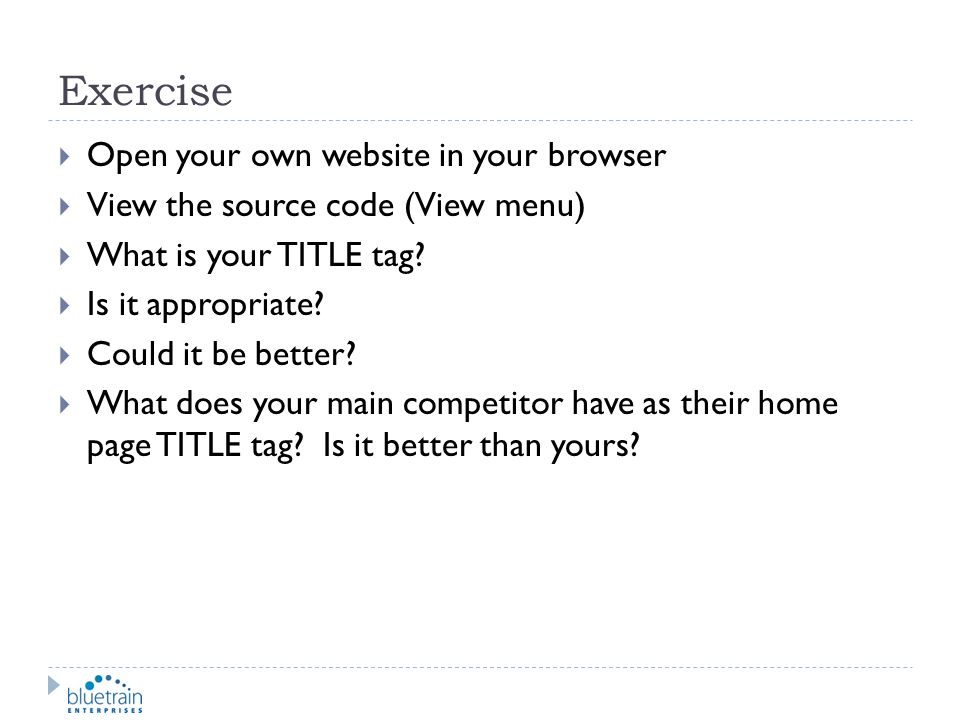 Exercise Open your own website in your browser