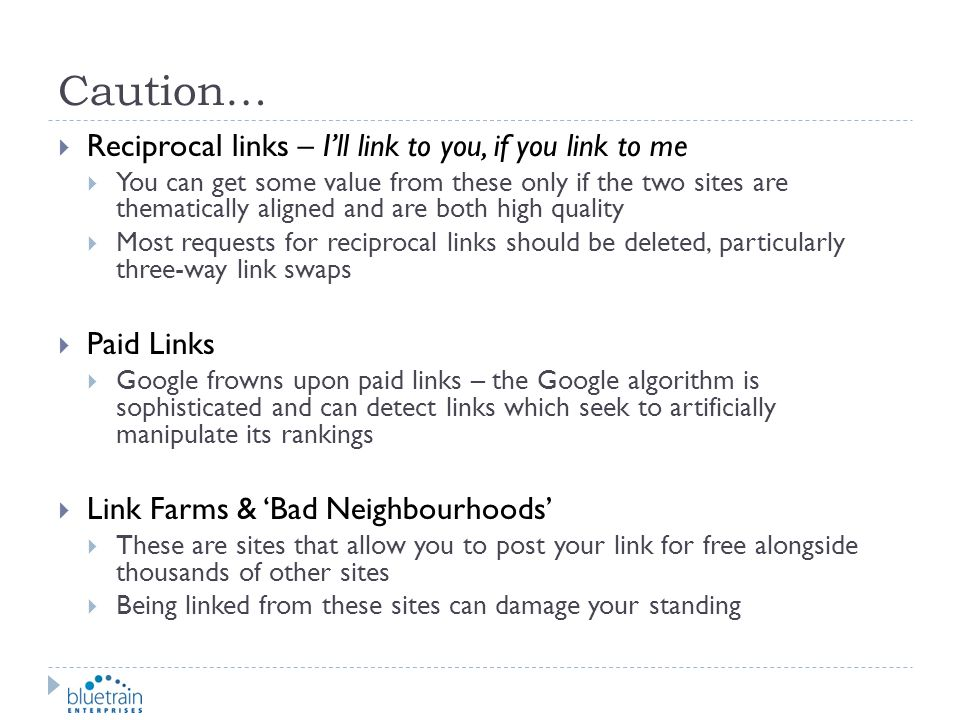 Caution… Reciprocal links – I'll link to you, if you link to me