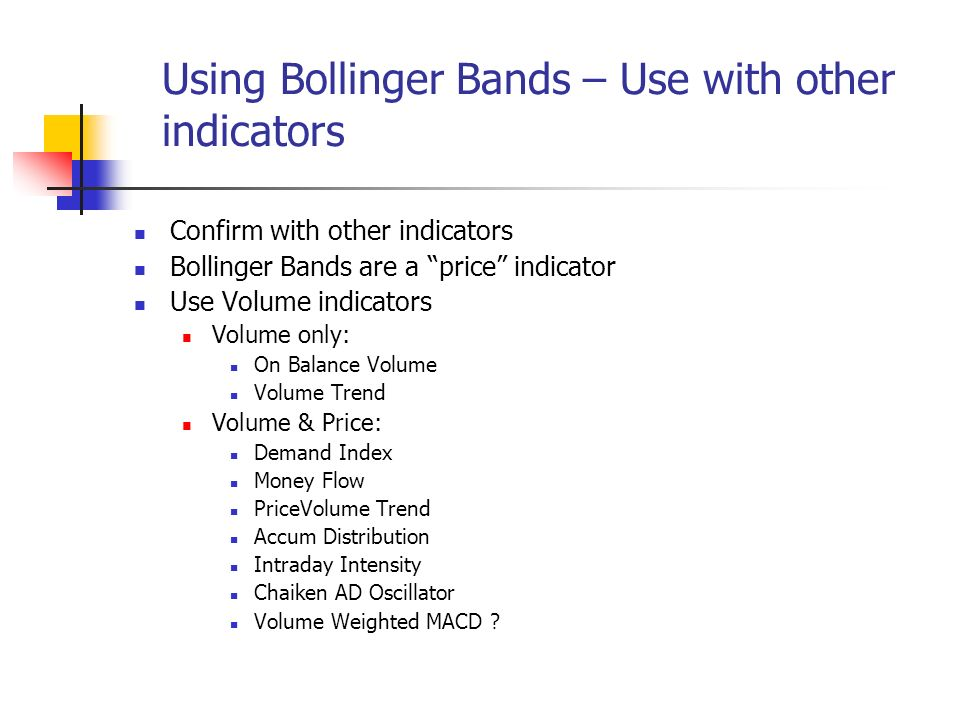 Bollinger bands with other indicators
