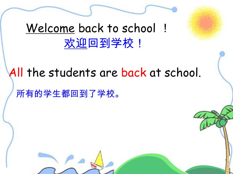 All the students are back at school.