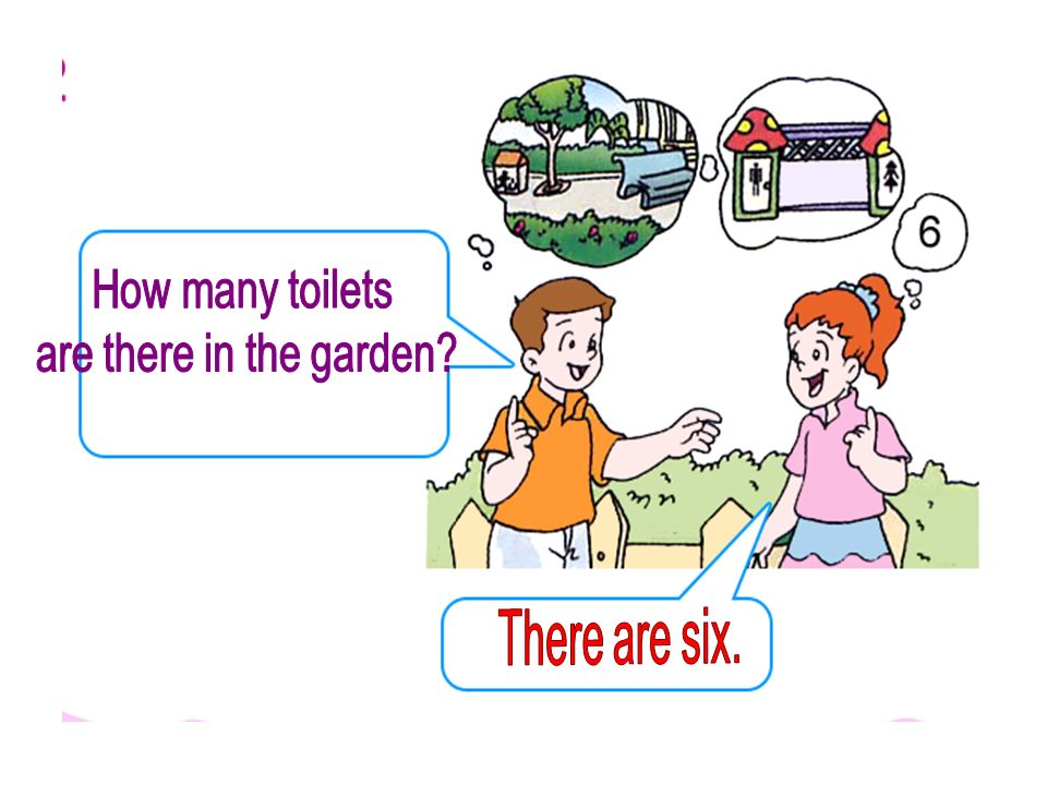 How many toilets are there in the garden There are six.