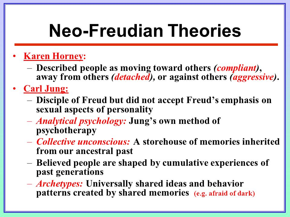 Compare the neo freudian theories of personality