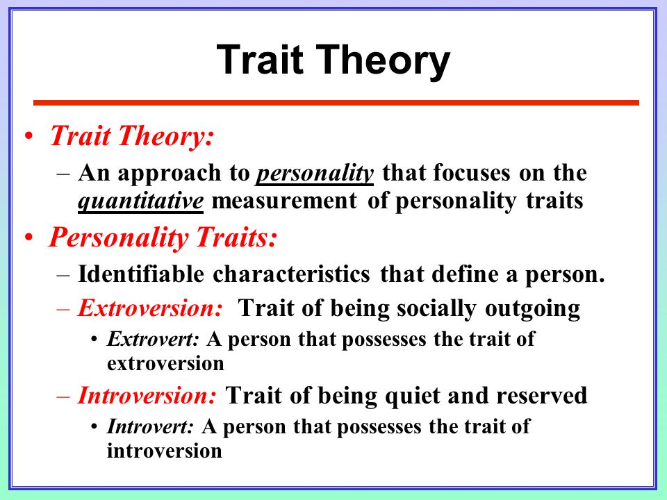compare and contrast trait theory personal construct theory Social learning theories focus on learning and nurturing in contrast to traits-based theories, which stress heredity and nature human experience -- not human nature -- is considered the primary cause of personality growth and development.