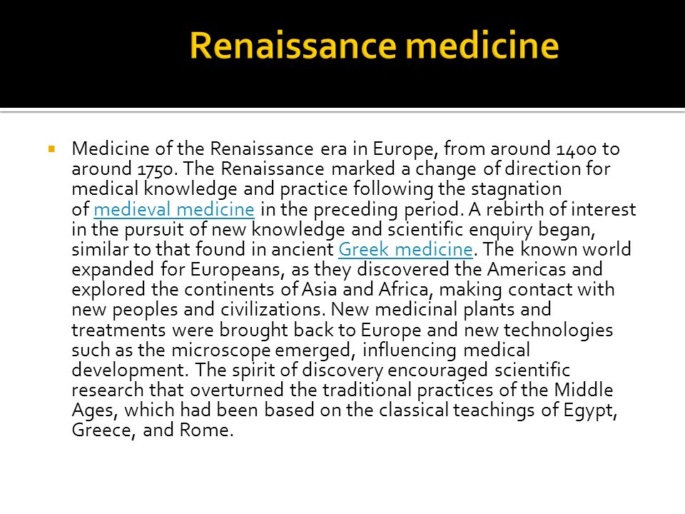 What is European Medieval & Renaissance Medicine?
