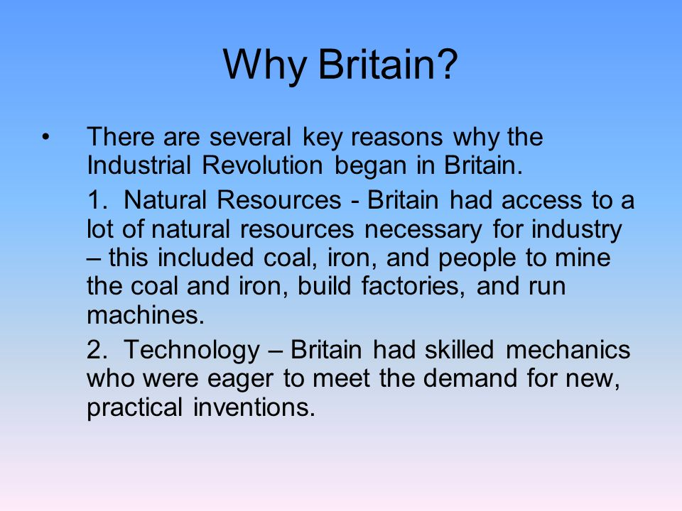 What Are Three Natural Resources Necessary For The Industrial Revolution