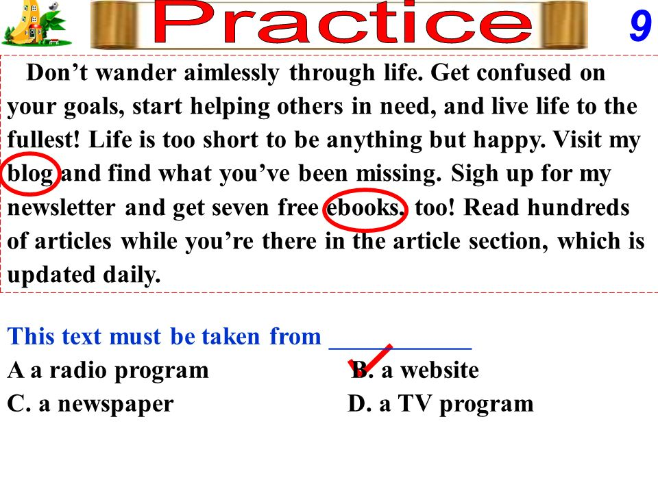 9 Practice Don't wander aimlessly through life. Get confused on