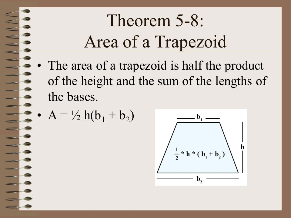 Theorem 5-8: Area of a Trapezoid