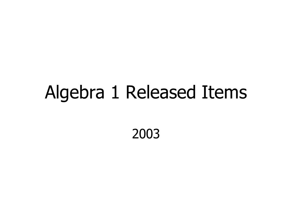 Algebra 1 Released Items