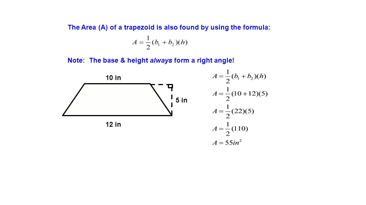 The Area (a) Of A Trapezoid Is Also Found By Using The Formula: