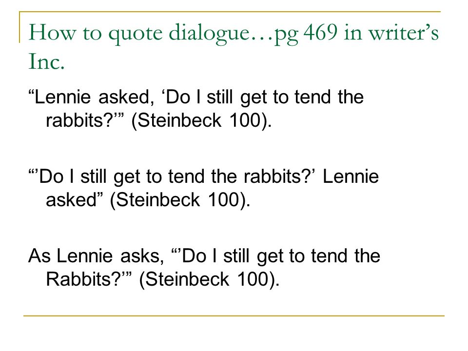 dialogue in essays mla When composing a narrative essay, you have to tell a story in telling a story, it's always more effective and engaging to tell the story in recreated.