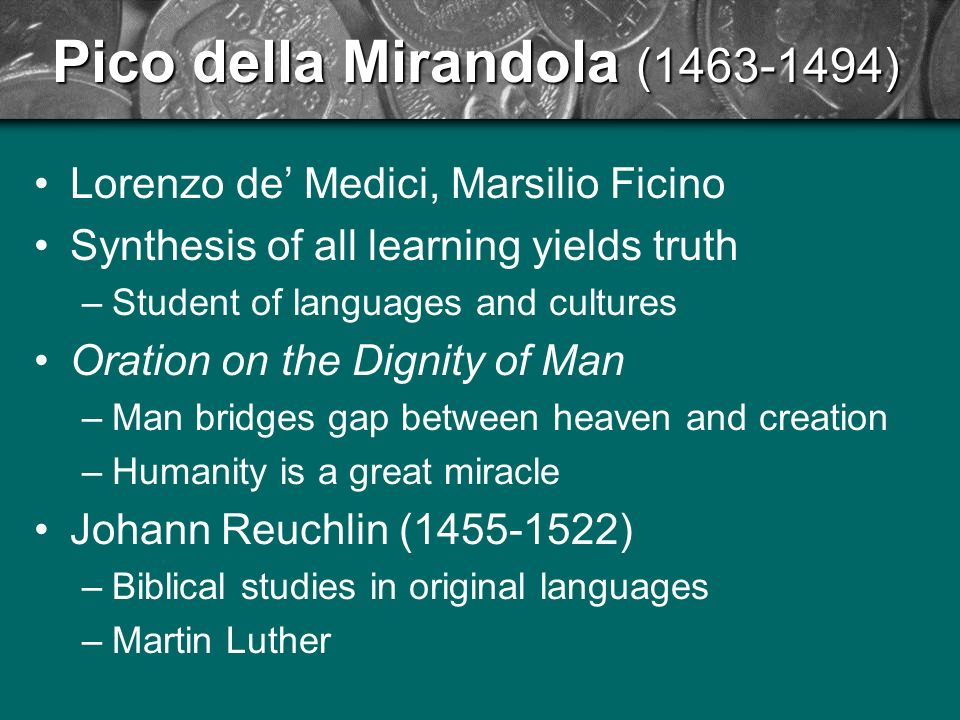 in the essay on the dignity of man pico della mirandola Subsequently modified and developed by giovanni pico della mirandola (1463–94), whose best-known essay bears the significant title oratio de hominis dignitate (1486 oration on the dignity of man), this philosophy, which argued that human beings could independently determine their own salvation by following the natural impulses of love.