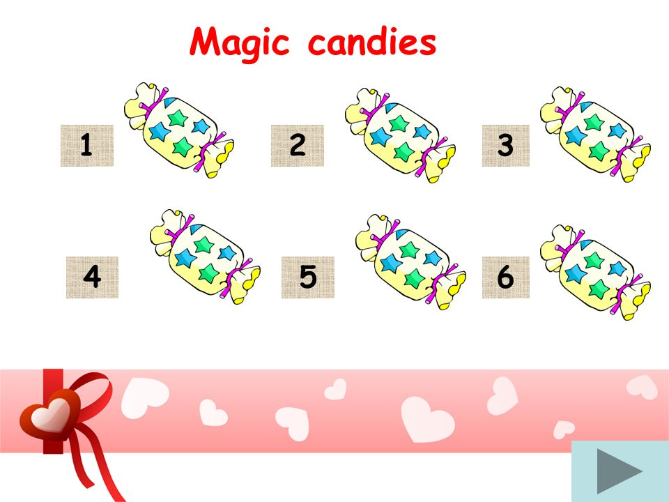 Magic candies 1 2 3 4 5 6